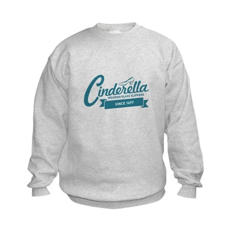 Cinderella Since 1697 Kids Sweatshirt