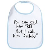 My Daddy is the Ref Bib