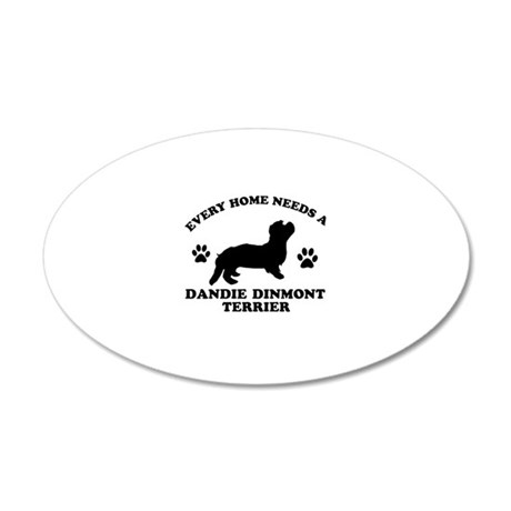 Every home needs a Dandie Dinmont Terrier 20x12 Ov