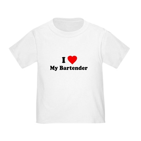 I Love [Heart] My Bartender Toddler T-Shirt