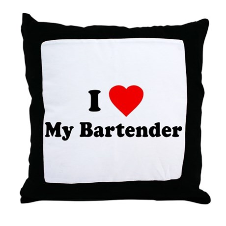 I Love [Heart] My Bartender Throw Pillow