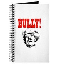 Bully Teddy Roosevelt Journal