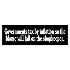 Tax By Inflation Bumper Bumper Sticker