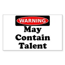 Warning May Contain Talent Decal