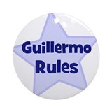 Guillermo Rules Ornament (Round)