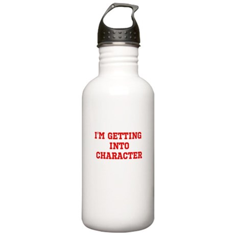 Im getting into character Water Bottle