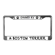 Owned by a Boston Terrier License Plate Frame