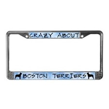 Crazy About Boston Terriers License Plate Frame