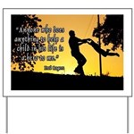 Mr. Rogers Child Hero Quote Yard Sign