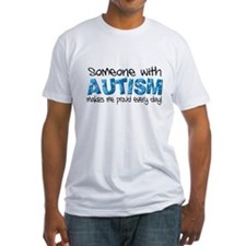 Someone with Autism makes me proud every day! Fitt