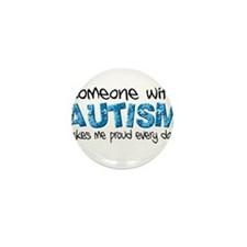 Someone with Autism makes me proud every day! Mini