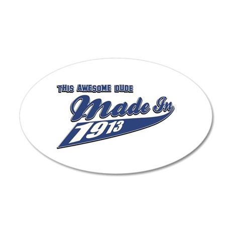Made in 1913 35x21 Oval Wall Decal
