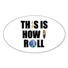 How I Roll Bowling Sticker (Oval)