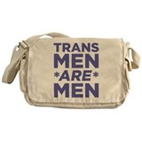 Trans Men Are Men Messenger Bag