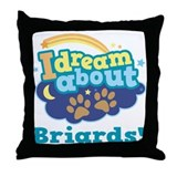 Cute Briard Quote Throw Pillow