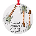 playingmyguitar.png Round Ornament
