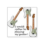 playingmyguitar.png Square Sticker 3