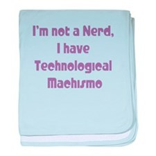Technological Machismo baby blanket