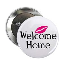 """Welcome Home 2.25"""" Button"""