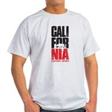 CALI-FOR-NIA T-Shirt