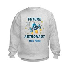 Future Astronaut - Personalized Sweatshirt