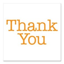 "A simple thank you will do Square Car Magnet 3"" x"