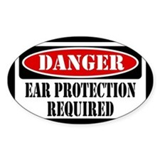 Ear Protection Required Bumper Stickers