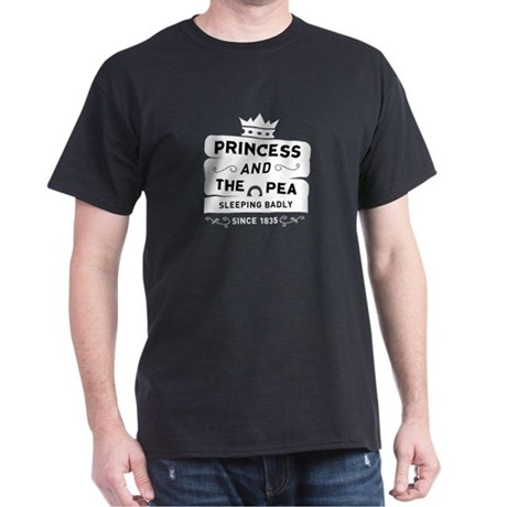 Princess & the Pea Since 1835 Dark T-Shirt