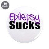 "Epilepsy Sucks 3.5"" Button (10 pack)"