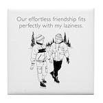 Effortless Friendship White Tile Coaster