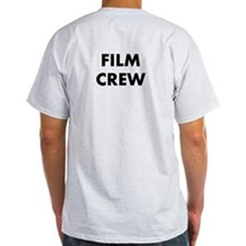 FILM CREW (on back, in black) T-Shirt