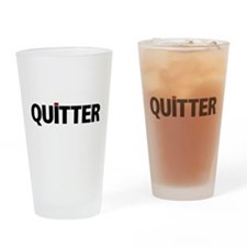 QUITTER Drinking Glass