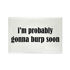 Burp Soon Rectangle Magnet (10 pack)