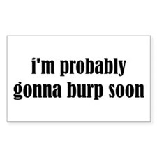 Burp Soon Decal