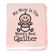 Mom is Worlds Best Quilter baby blanket