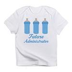 Future Administrator Infant T-Shirt