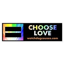 Choose Love Bumper Bumper Sticker