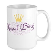 royal-bitch_tr.png Mug