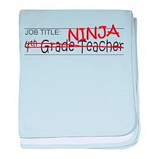 Job Ninja 4th Grade baby blanket