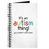 It's an autism thing! Journal