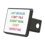 Just because I can't talk ... Rectangular Hitch Co