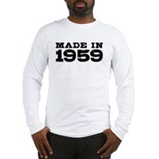 Made In 1959 Long Sleeve T-Shirt