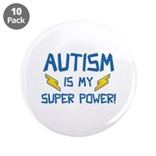 """Autism Is My Super Power! 3.5"""" Button (10 pack)"""