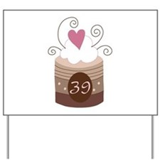 39th Birthday Cupcake Yard Sign