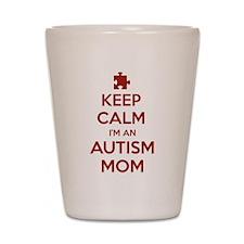 Keep Calm I'm An Autism Mom Shot Glass
