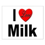 I Love Milk Small Poster