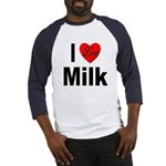 I Love Milk (Front) Baseball Jersey