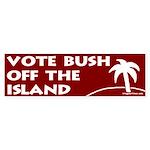 Vote Bush Off the Island Sticker (Bumper