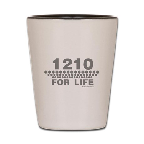 1210 For Life Shot Glass