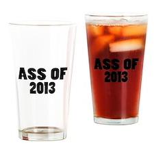 Ass Of 2013 Drinking Glass